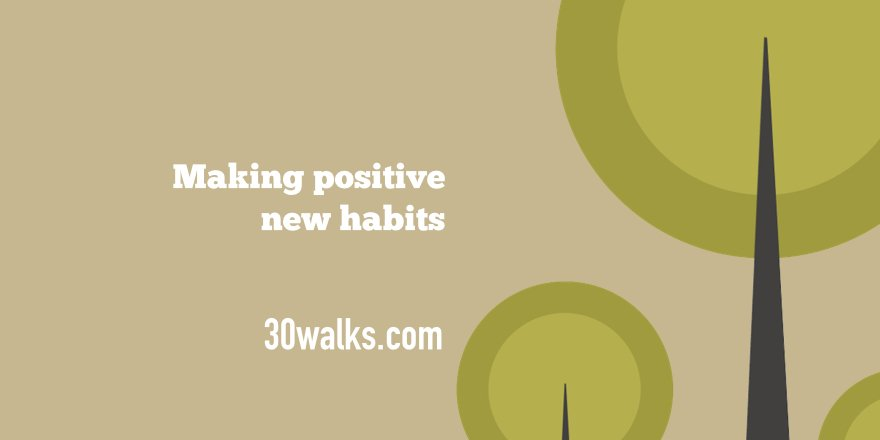 Making positive new habits